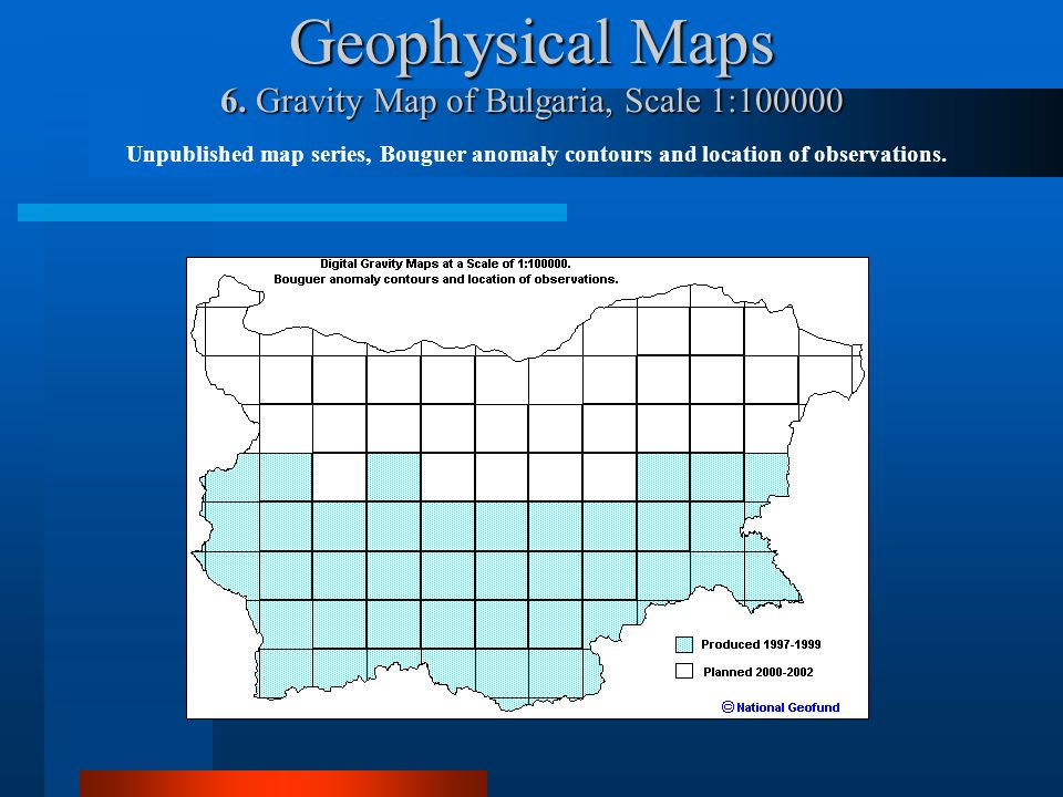 Geophysical Maps 6. Gravity Map of Bulgaria, Scale 1:100000