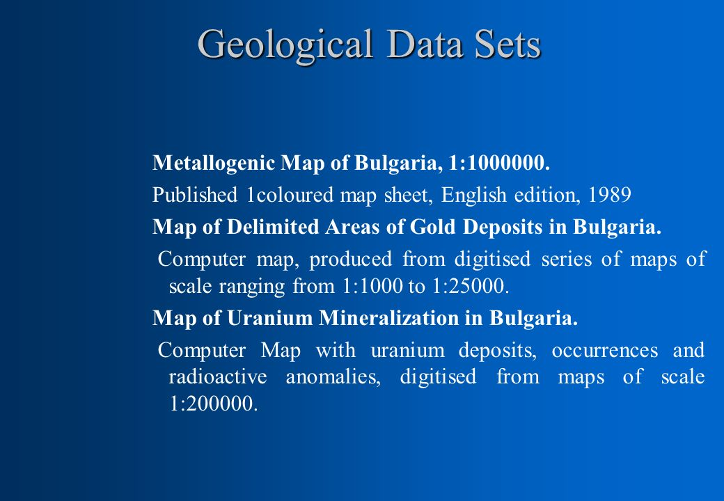Geological Data Sets Metallogenic Map of Bulgaria, 1:1000000.