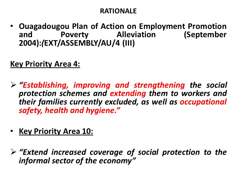 RATIONALE Ouagadougou Plan of Action on Employment Promotion and Poverty Alleviation (September 2004):(EXT/ASSEMBLY/AU/4 (III)