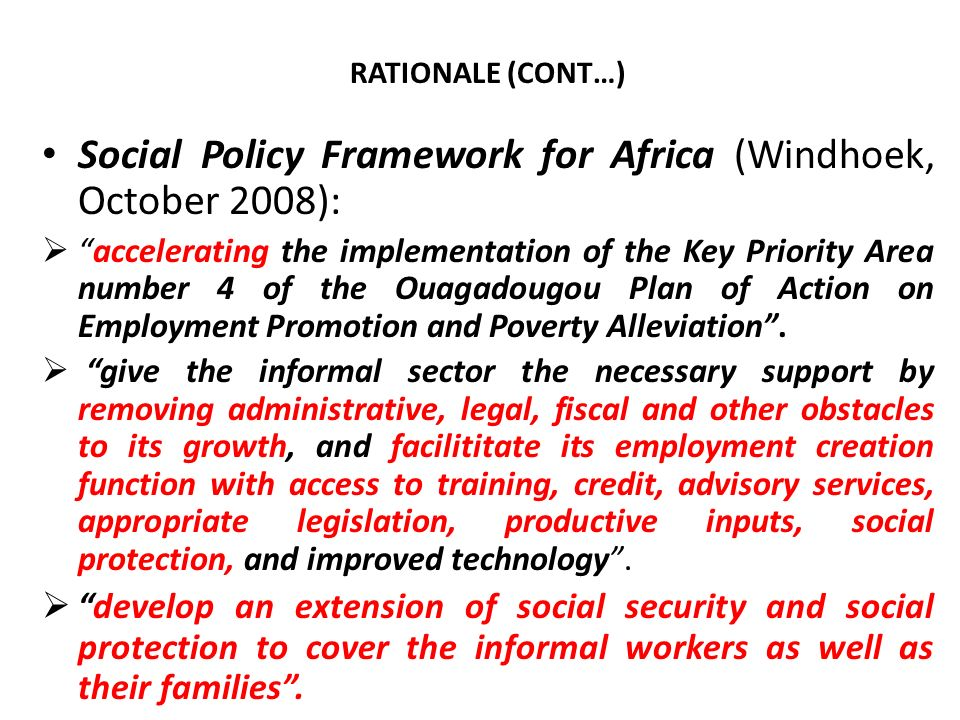 Social Policy Framework for Africa (Windhoek, October 2008):