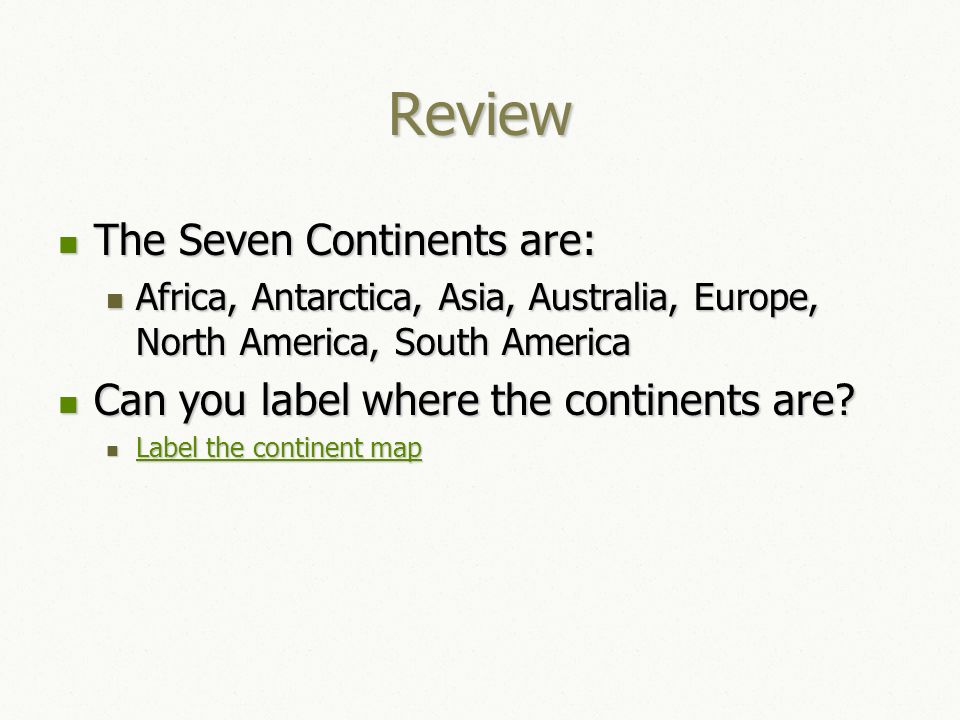world map with countries and continents label the continent map review the seven continents are