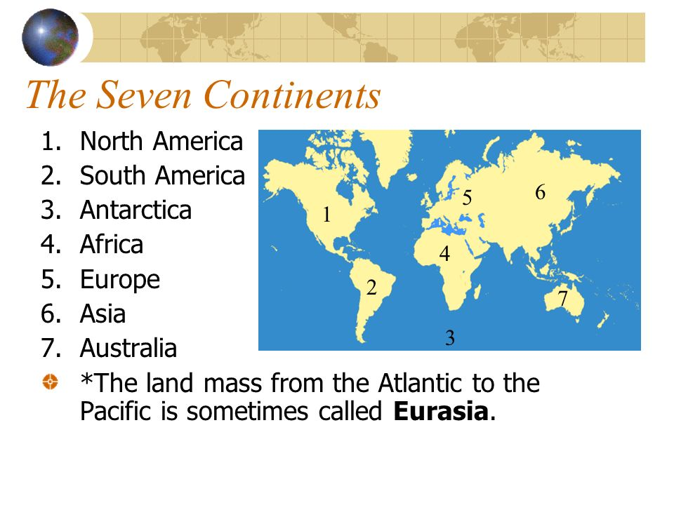 The Seven Continents North America South America Antarctica Africa