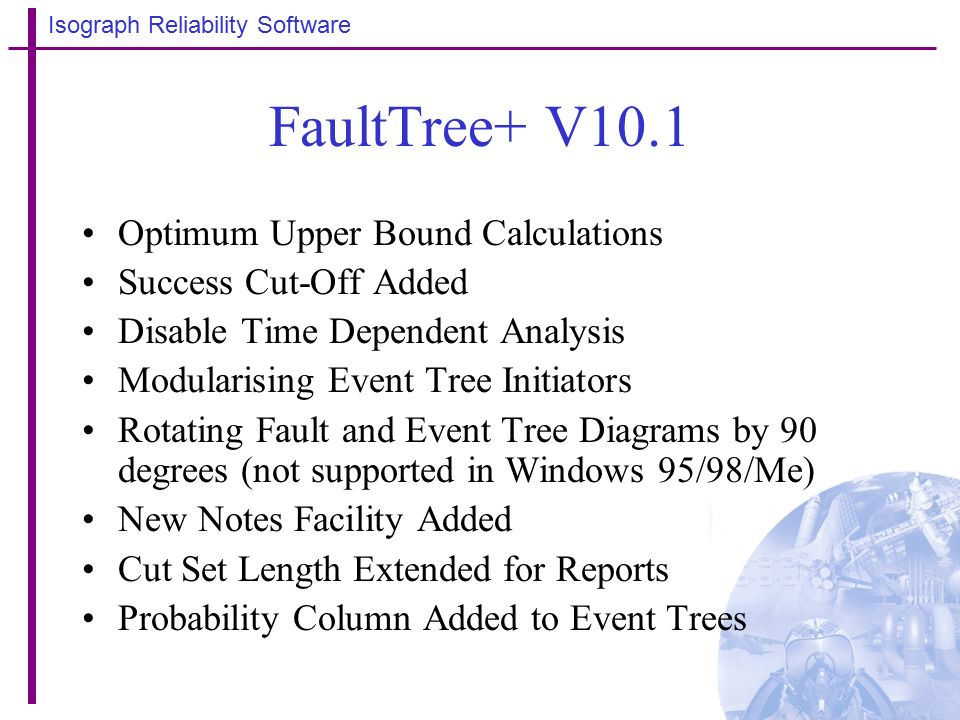 FaultTree+ V10 1 Reliability Workbench V9 1 What's New - ppt