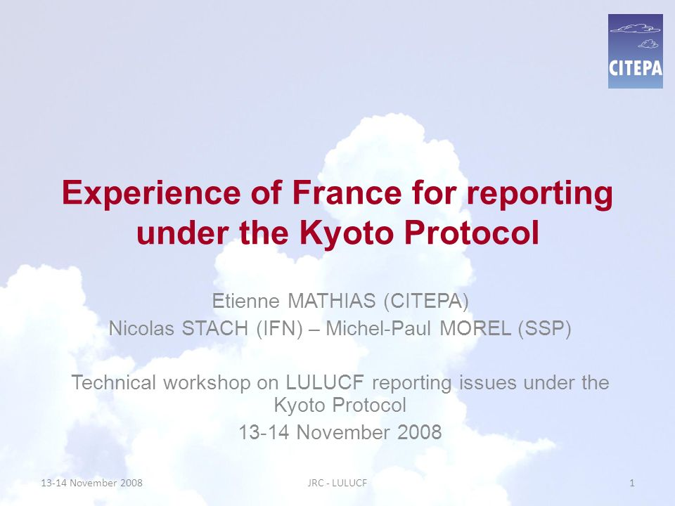 Experience of France for reporting under the Kyoto Protocol