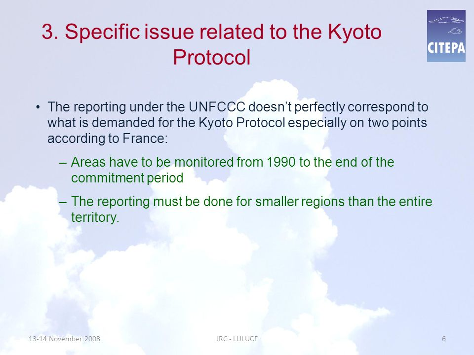 3. Specific issue related to the Kyoto Protocol