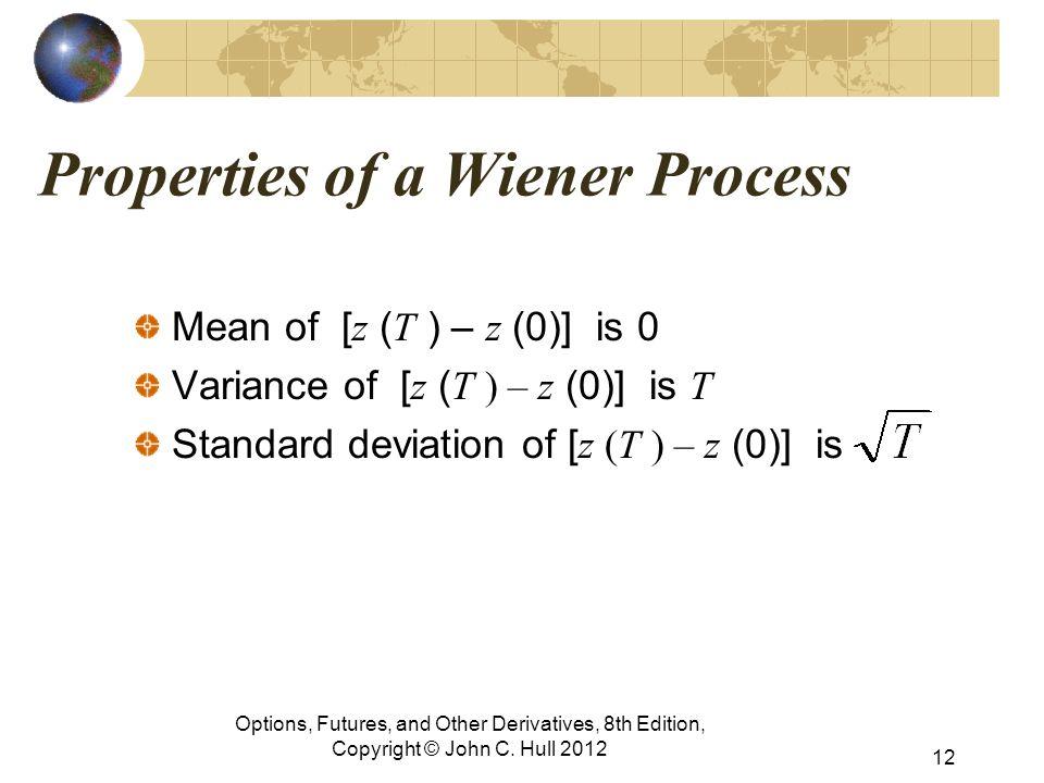 Chapter 13 Wiener Processes and Itô's Lemma - ppt video