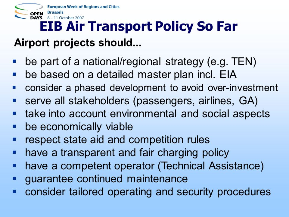 EIB Air Transport Policy So Far Airport projects should...
