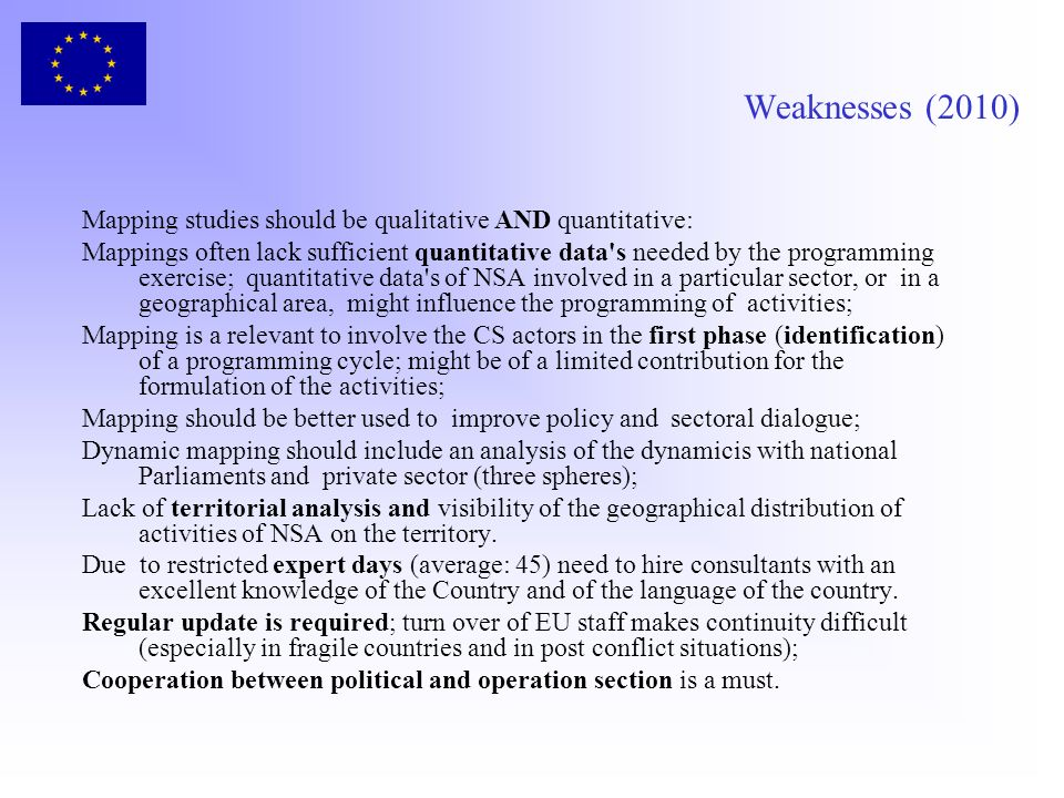 Weaknesses (2010) Mapping studies should be qualitative AND quantitative: