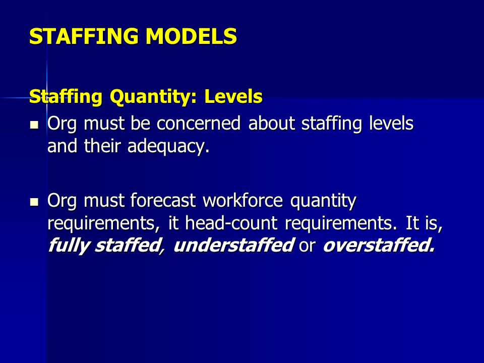 STAFFING ORGANIZATIONS Or Management - ppt download