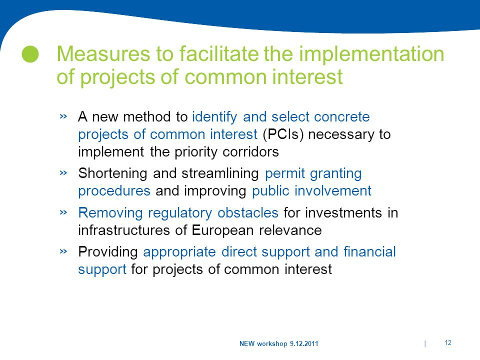 Measures to facilitate the implementation of projects of common interest