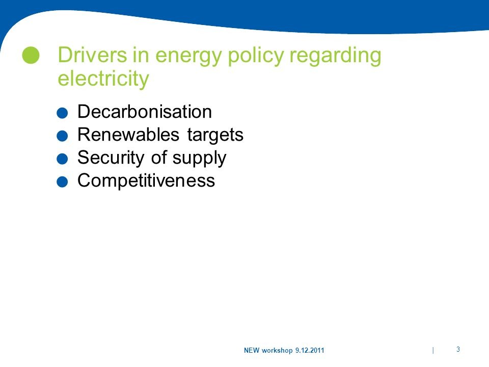 Drivers in energy policy regarding electricity