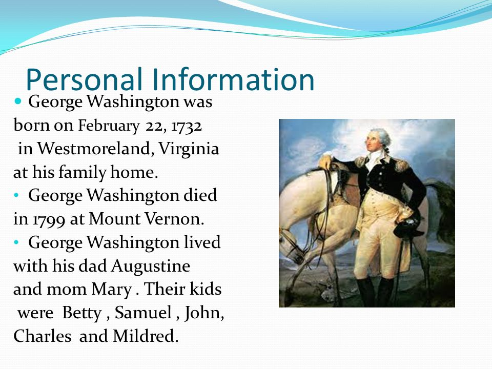 Biography Of George Washington 2 Personal Information