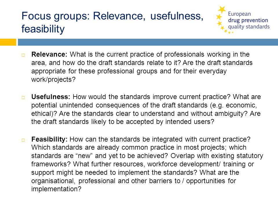 Focus groups: Relevance, usefulness, feasibility