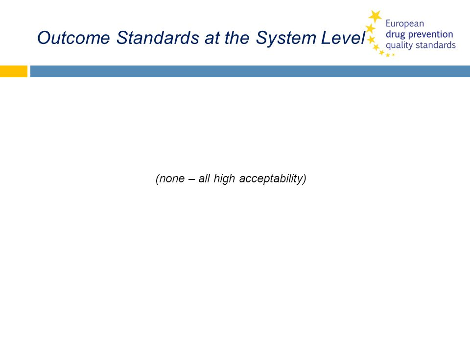 Outcome Standards at the System Level