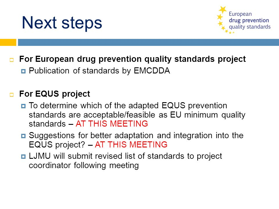 Next steps For European drug prevention quality standards project