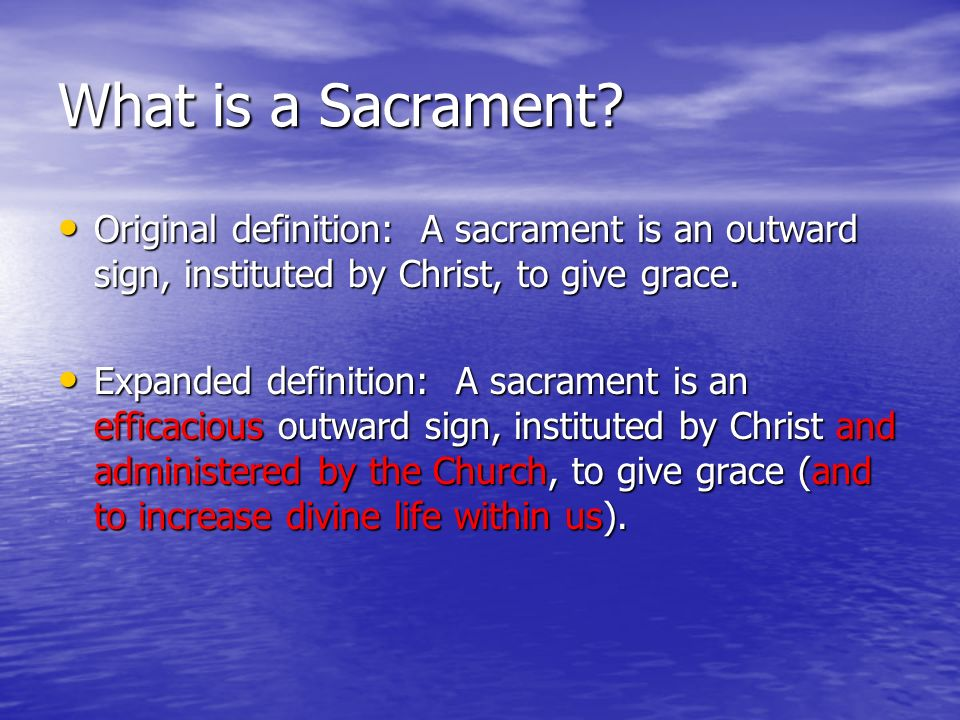 What is a Sacrament?. - ppt download
