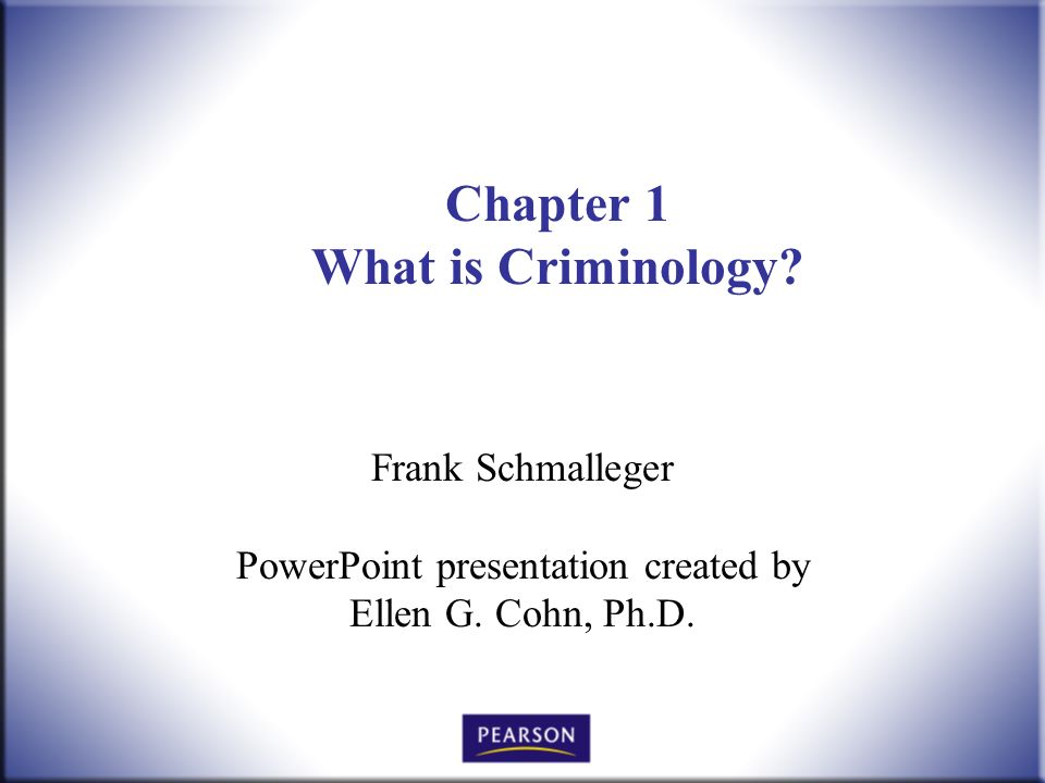 Chapter 1 What is Criminology