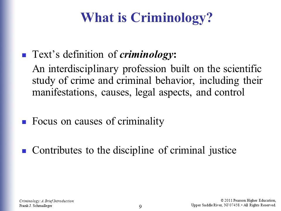 What is Criminology Text's definition of criminology: