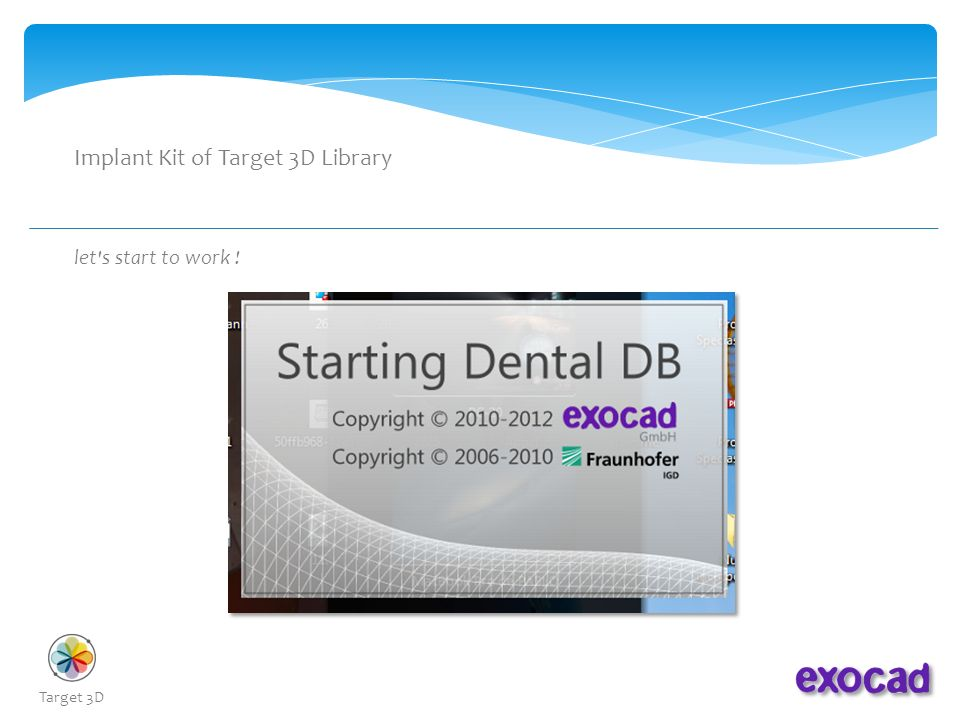 About of the implant library Target 3D in Exocad Software