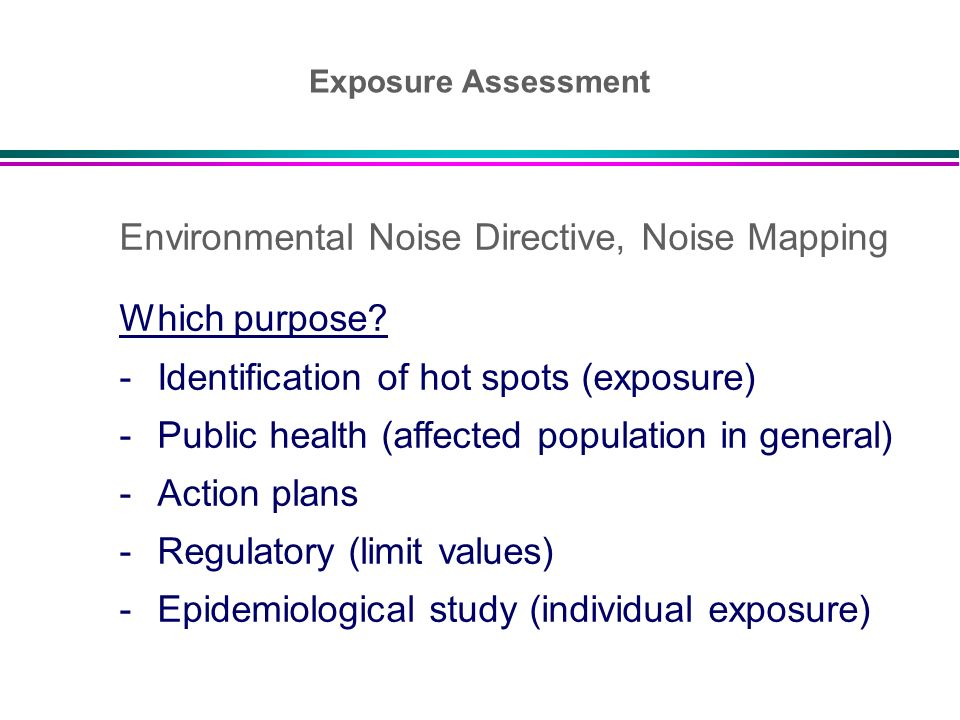 Environmental Noise Directive, Noise Mapping Which purpose