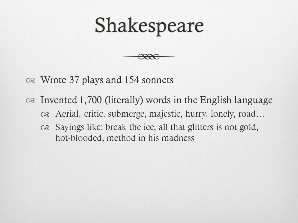 shakespeare wrote plays and