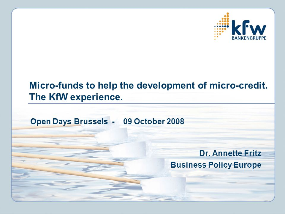Micro-funds to help the development of micro-credit. The KfW experience.