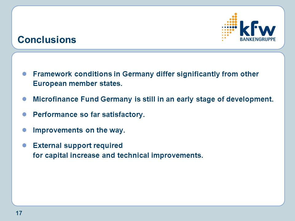 Conclusions Framework conditions in Germany differ significantly from other European member states.