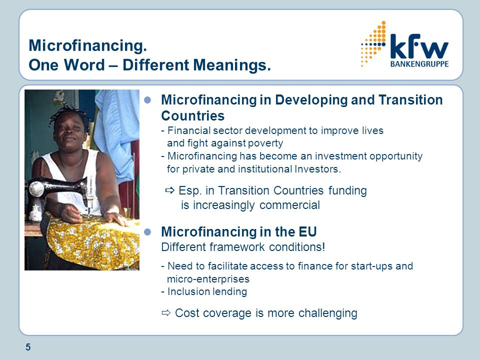 Microfinancing. One Word – Different Meanings.