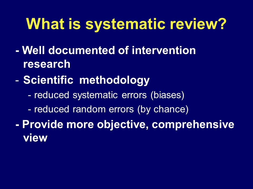 What is systematic review