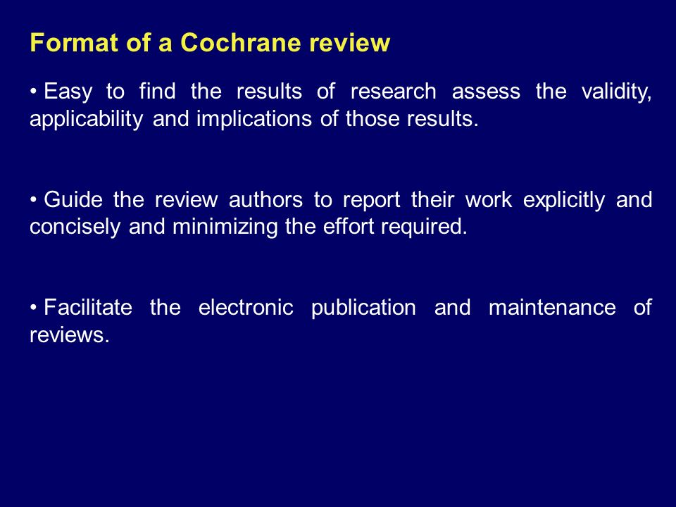 Format of a Cochrane review