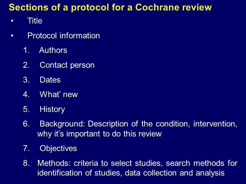 Sections of a protocol for a Cochrane review
