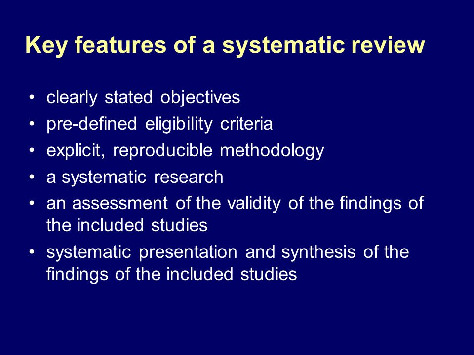 Key features of a systematic review