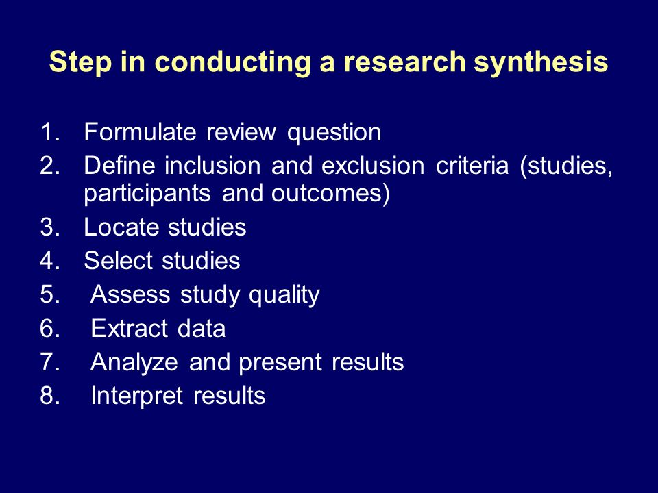 Step in conducting a research synthesis