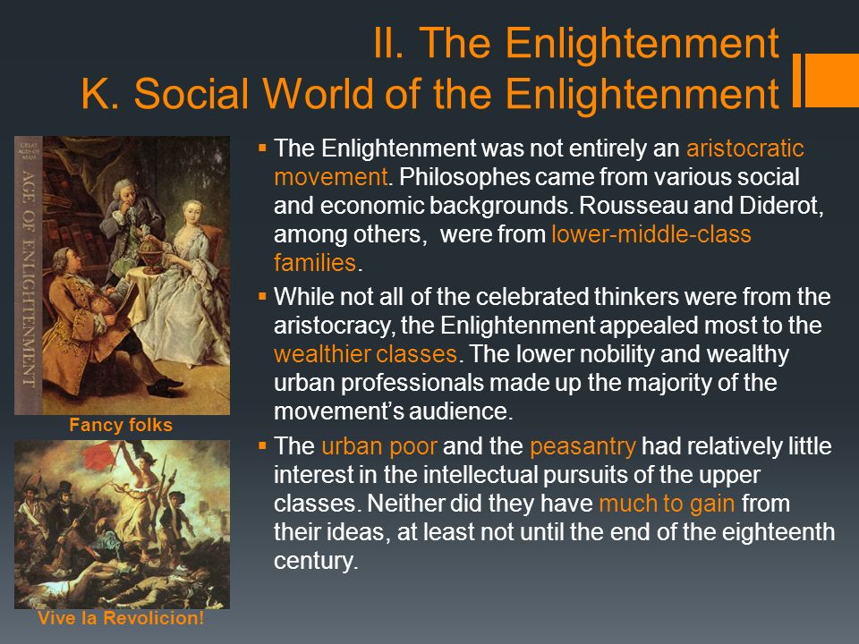 a discussion of the enlightment The expression enlightenment rhetoric refers to the study and practice of rhetoric from the mid-seventeenth century to the early part of the nineteenth century influential rhetorical works published during this period include george campbell's philosophy of rhetoric (1776) and hugh blair's.