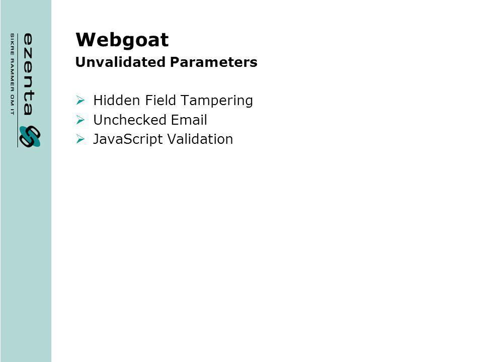 Webgoat Unvalidated Parameters Hidden Field Tampering Unchecked