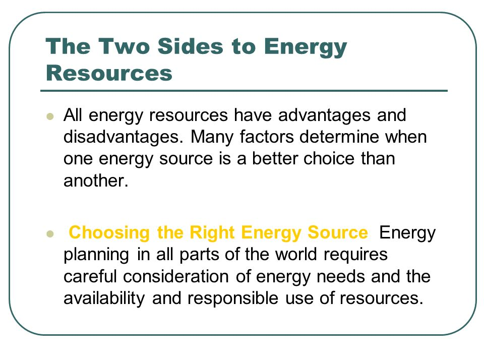 The Two Sides to Energy Resources