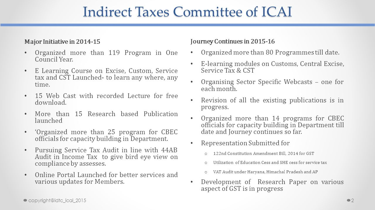 indirect taxes Taxes come in many avatars - income tax, sales tax, corporate tax, service tax and so on there are so many types of taxes that an average indian pays that often you pay a tax without even knowing.