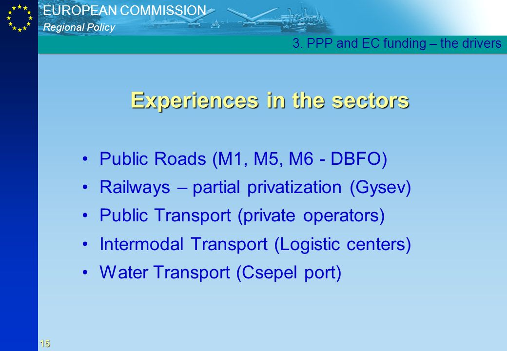 Experiences in the sectors