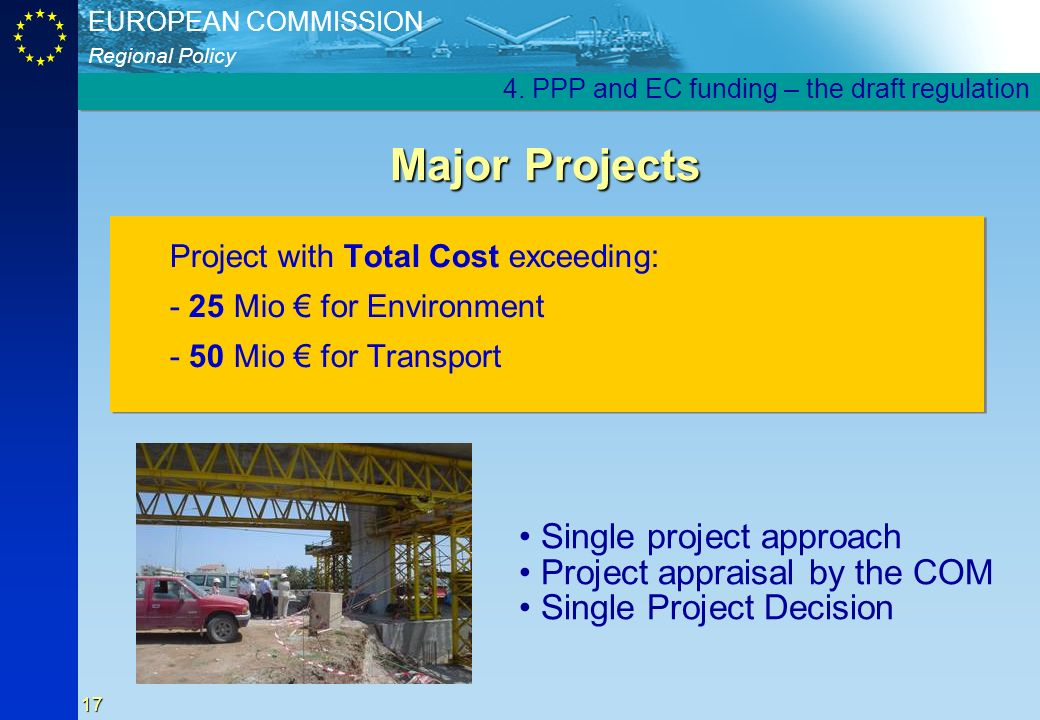 Major Projects Single project approach Project appraisal by the COM