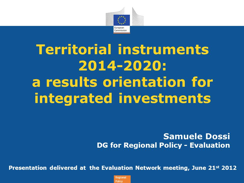 Samuele Dossi DG for Regional Policy - Evaluation