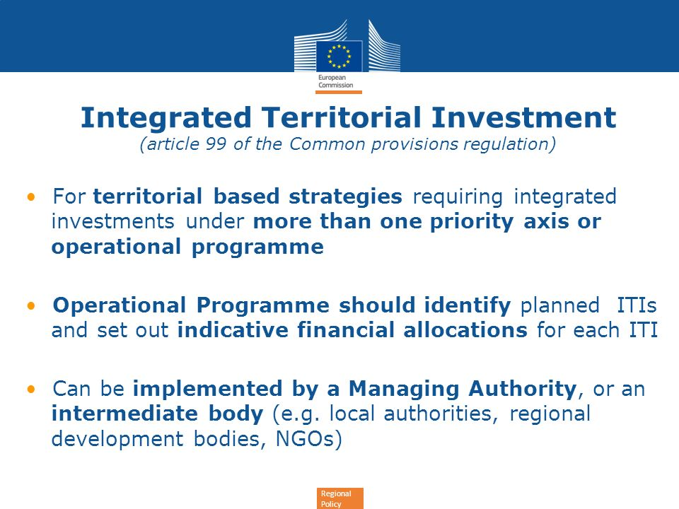 Integrated Territorial Investment (article 99 of the Common provisions regulation)