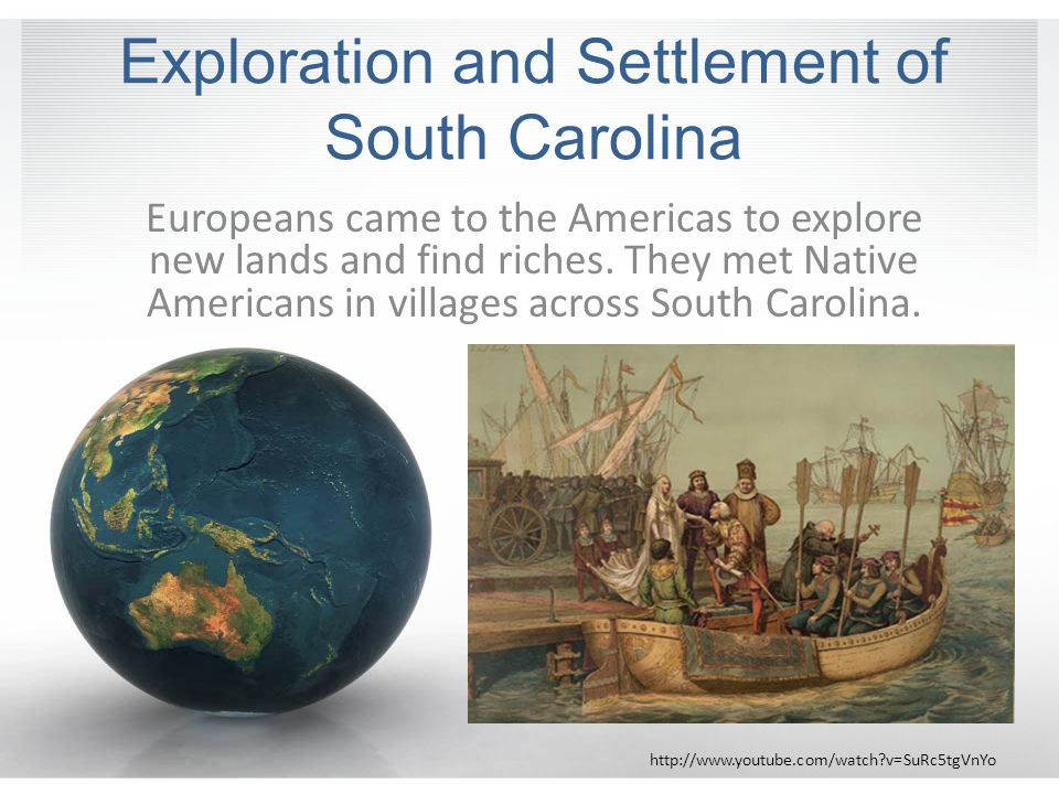 Exploration and Settlement of South Carolina - ppt download