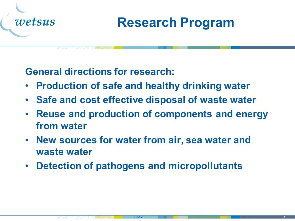 Research Program General directions for research: