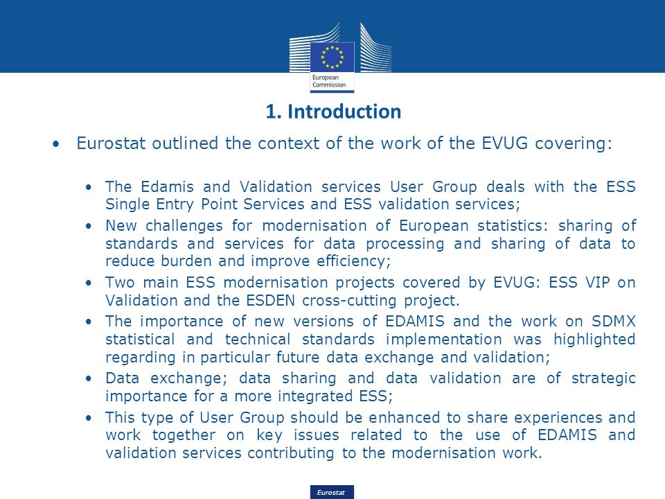 1. Introduction Eurostat outlined the context of the work of the EVUG covering: