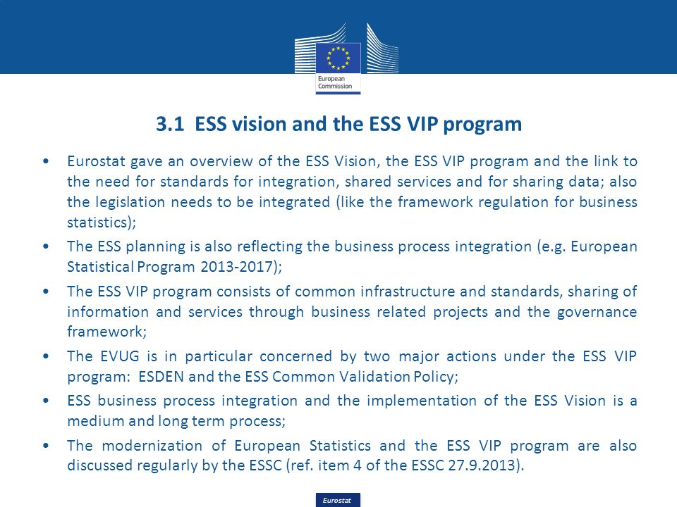 3.1 ESS vision and the ESS VIP program