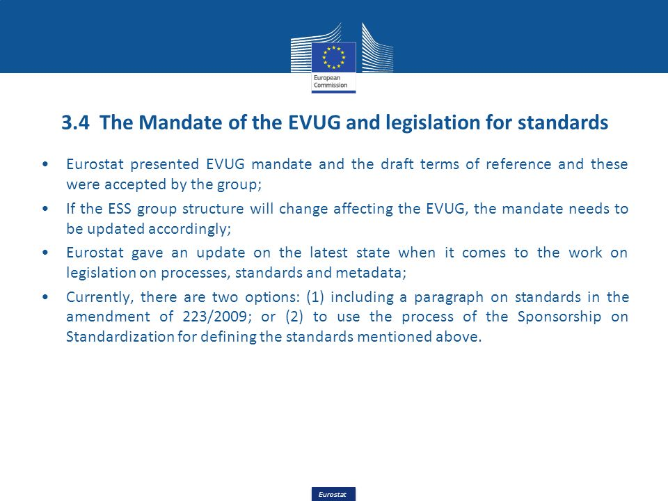3.4 The Mandate of the EVUG and legislation for standards