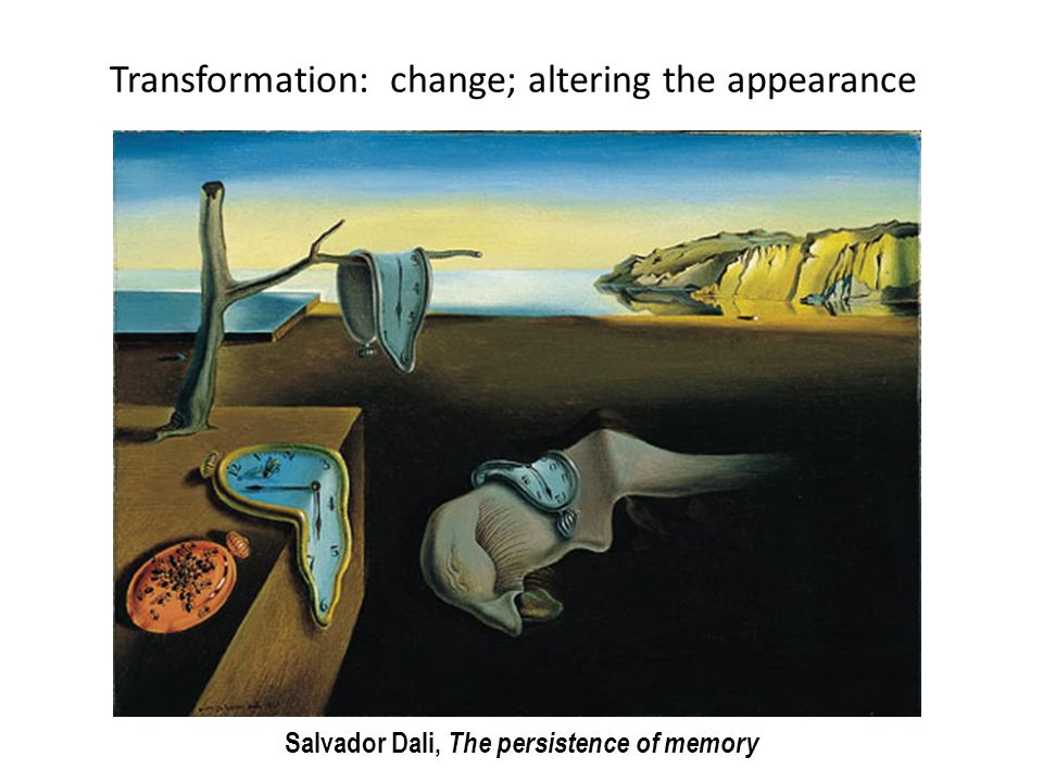 Transformation: change; altering the appearance