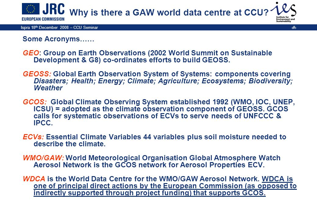 Why is there a GAW world data centre at CCU