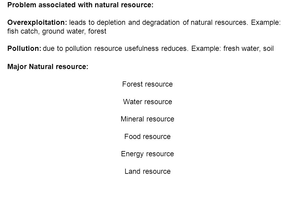 Problem associated with natural resource: