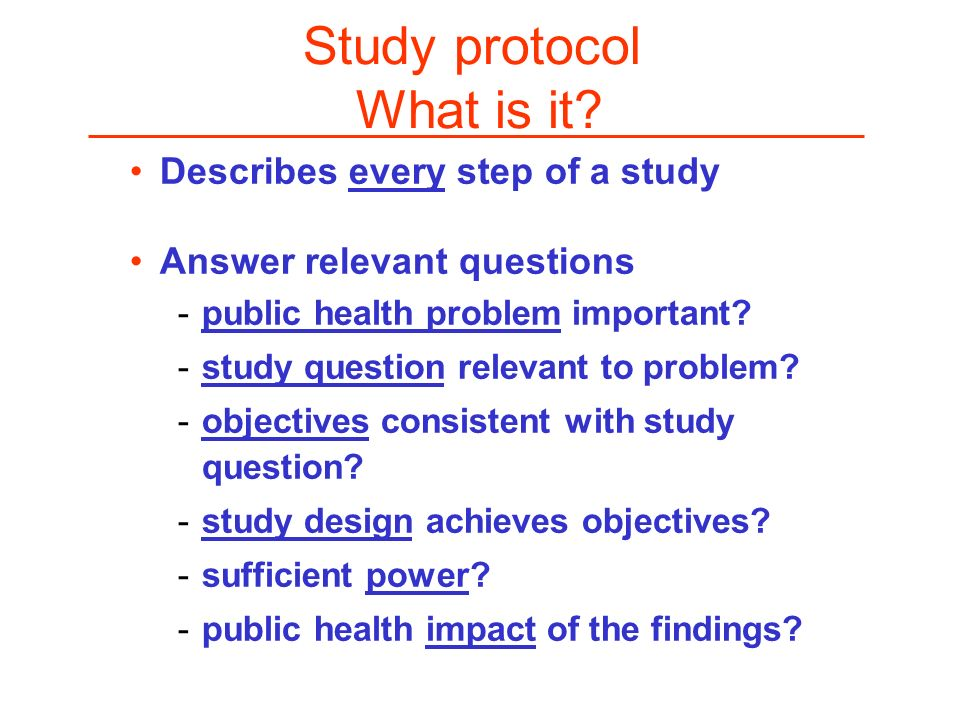 Study protocol What is it